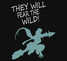 Fear The Wild by ClutchDizzy