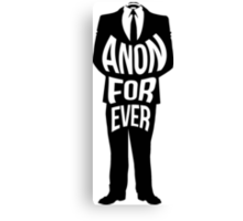 Anon Forever Canvas Print