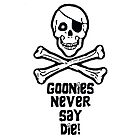 Goonies Never Say Die ( iPad Tablet Case ) by PopCultFanatics