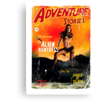 Adventure Stories the Alien Huntress Canvas Print