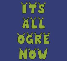 It's All Ogre Now by Alsvisions