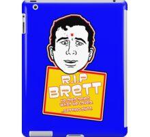 RIP Brett iPad Case/Skin