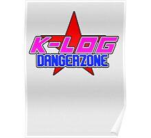 K-Log, Dangerzone Poster