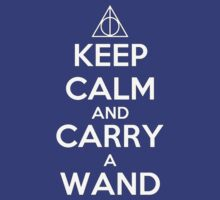 KEEP CALM AND CARRY A WAND by teezie