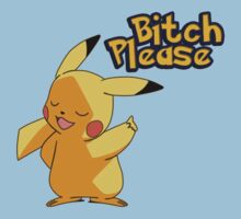 Pikachu bitch please by MCGold