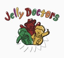 Jelly Doctors by illproxy