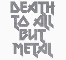 Death to All But Metal by cebols