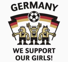 We Support Our Girls! (Germany / Frauenfußball) by MrFaulbaum