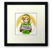Dude, I'm Not ZELDA! Framed Print