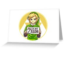 Dude, I'm Not ZELDA! Greeting Card