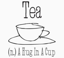 Tea - A Hug In A Cup by Patrycja Polechonska