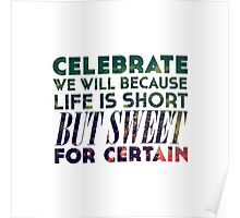 Life is Short But Sweet Poster