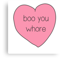 Boo You Whore Mean Girls Heart Canvas Print