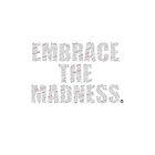 Embrace The Madness 3 by rycbar321