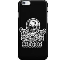 The Barber T-Shirt iPhone Case/Skin