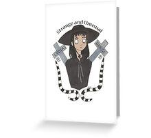 Strange and Unusual Greeting Card