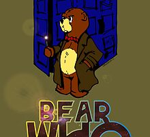 Bear Who? by Monkey Ghost Presents