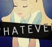 Alice; Whatever Sticker