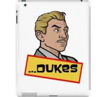 ...Dukes. iPad Case/Skin