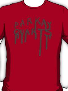 """""""PARKAY QUARTS"""" Parquet Courts - T T-Shirt"""