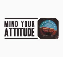 Mind your attitude Kids Clothes