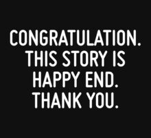 Congratulation. This story is happy end. Thank you.  by ordinateur