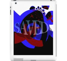 Saved iPad Case/Skin
