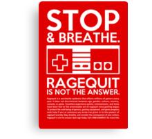 Ragequit PSA Canvas Print