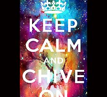 Keep Calm And Chive On Nebula Galaxy by adddi