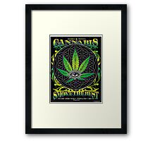 Cannabis , Smoke the Best Framed Print