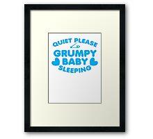 Quite please GRUMPY BABY SLEEPING Framed Print