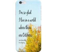 Anne Green Gables October iPhone Case/Skin