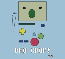 BMO Chop! by EvilutionE5150
