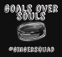 goals over souls by radboyraffl