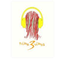 Tribe 3 Vibes  Art Print