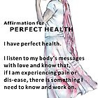 Affirmation for PERFECT HEALTH by Maree  Clarkson