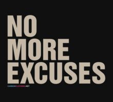 No More Excuses by CarbonClothing