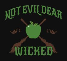Not Evil Dear, Wicked by waywardtees