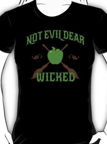 Not Evil Dear, Wicked T-Shirt