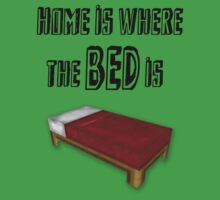Home is where the bed is :) by whiterussian523