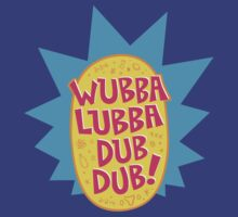 Yo Wubba Lubba! by ORabbit