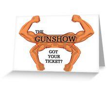 The GUNSHOW Greeting Card