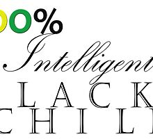 One Hundred Percent Intelligent Black Child (color) by SerenityNRhythm