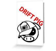 drift pig. JDM style Greeting Card