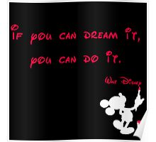 If you can dream it, you can do it- Mickey Mouse - Walt Disney Poster