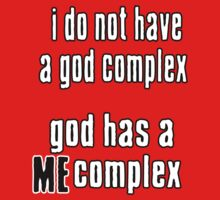 God has a ME complex by mszyd