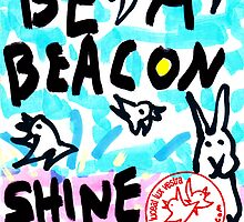 Be A Beacon - SHINE by davidscohen