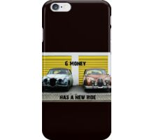 G Money has a new ride. iPhone Case/Skin