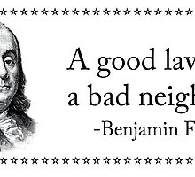Don't live next to good lawyers, just hire them. by deadguyadvice