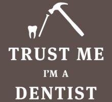 Trust me, I'm a dentist by Stock Image Folio